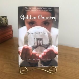 Golden Country by Jennifer Gilmore 2007 Edition